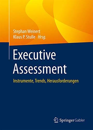 9783662467114: Executive Assessment: Instrumente, Trends, Herausforderungen