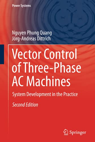 9783662469149: Vector Control of Three-Phase AC Machines: System Development in the Practice (Power Systems)