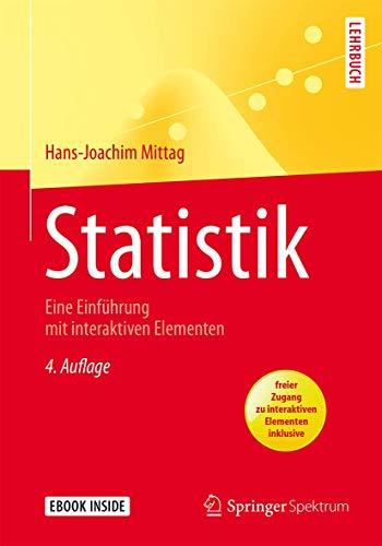 9783662471319: Statistik: Eine Einführung mit interaktiven Elementen (Springer-Lehrbuch) (German Edition)