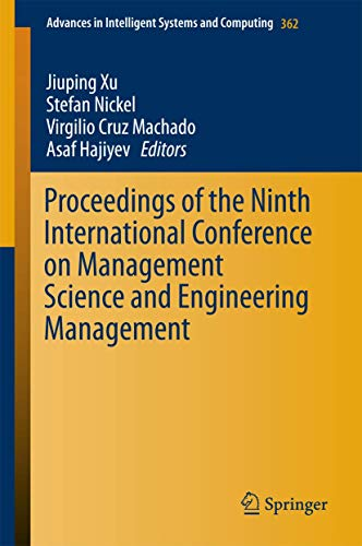 Proceedings of the Ninth International Conference on Management Science and Engineering Management:...