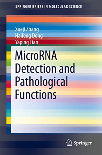 9783662472927: MicroRNA Detection and Pathological Functions (SpringerBriefs in Molecular Science)