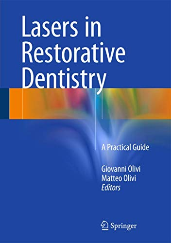 9783662473160: Lasers in Restorative Dentistry: A Practical Guide