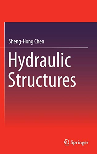 9783662473306: Hydraulic Structures