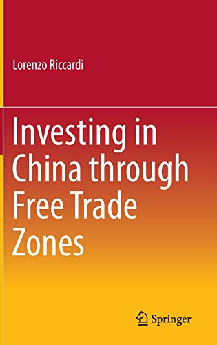 9783662473535: Investing in China through Free Trade Zones