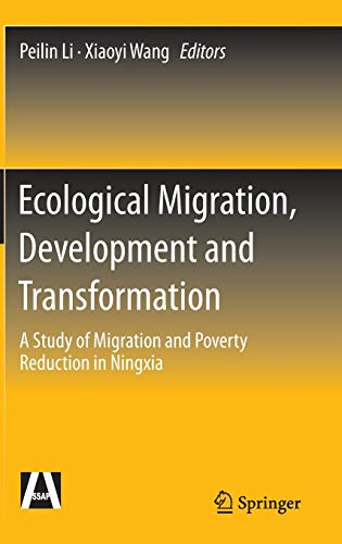 9783662473658: Ecological Migration, Development and Transformation: A Study of Migration and Poverty Reduction in Ningxia