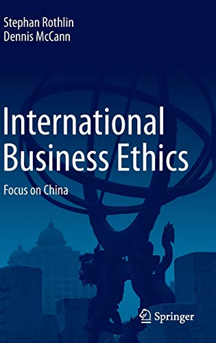 9783662474334: International Business Ethics: Focus on China
