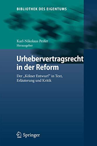 9783662475027: Urhebervertragsrecht in der Reform: Der