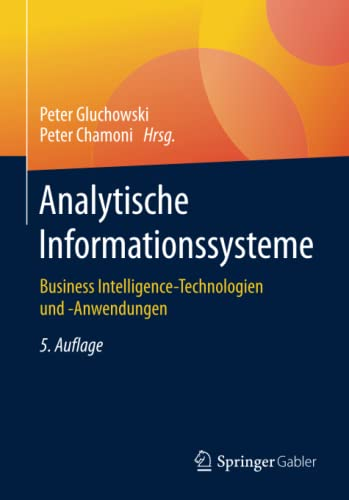 9783662477625: Analytische Informationssysteme: Business Intelligence-Technologien und -Anwendungen (German Edition)