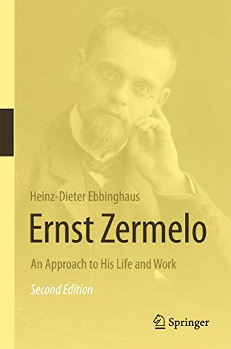 9783662479964: Ernst Zermelo: An Approach to His Life and Work