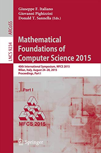 Mathematical Foundations of Computer Science 2015: 40th