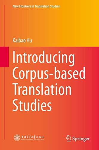 9783662482179: Introducing Corpus-based Translation Studies (New Frontiers in Translation Studies)