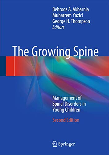 The Growing Spine: Management of Spinal Disorders in Young Children