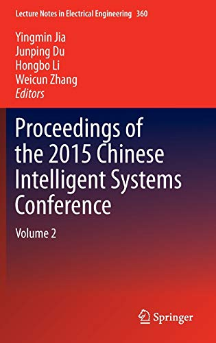 9783662483633: Proceedings of the 2015 Chinese Intelligent Systems Conference: Volume 2 (Lecture Notes in Electrical Engineering)