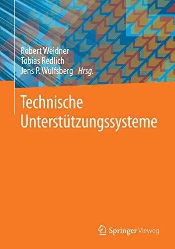 Technische Unterstützungssysteme: Robert Weidner