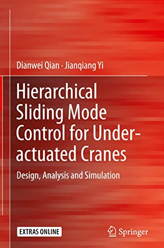 9783662484159: Hierarchical Sliding Mode Control for Under-actuated Cranes: Design, Analysis and Simulation