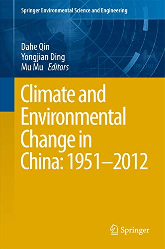 9783662484807: Climate and Environmental Change in China: 1951–2012 (Springer Environmental Science and Engineering)