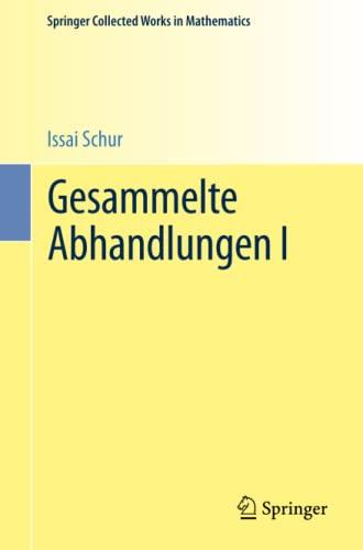 9783662487532: Gesammelte Abhandlungen I (Springer Collected Works in Mathematics) (German Edition)
