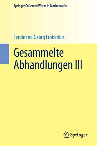 9783662489628: Gesammelte Abhandlungen III (Springer Collected Works in Mathematics) (German Edition)