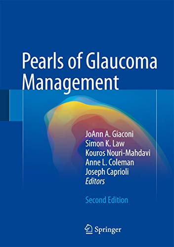 Pearls of Glaucoma Management: Giaconi, JoAnn A.