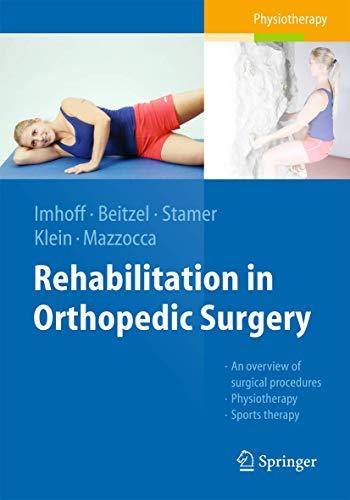 9783662491485: Rehabilitation in Orthopedic Surgery