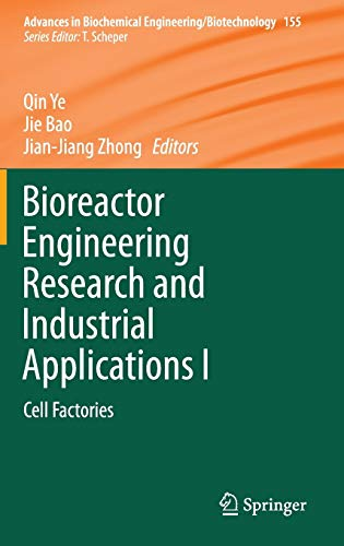Bioreactor Engineering Research and Industrial Applications I: Jie Bao