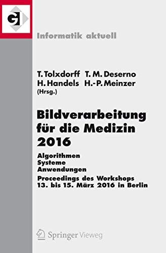 Bildverarbeitung für die Medizin 2016: Thomas Tolxdorff