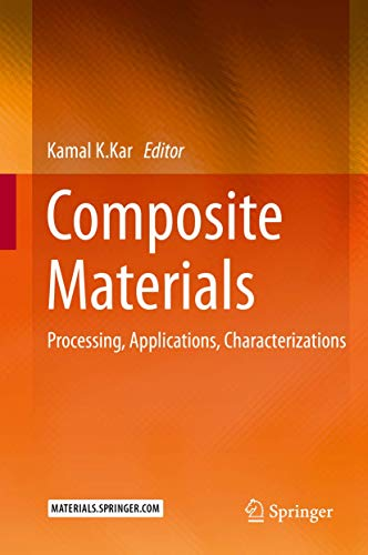 9783662495124: Composite Materials: Processing, Applications, Characterizations