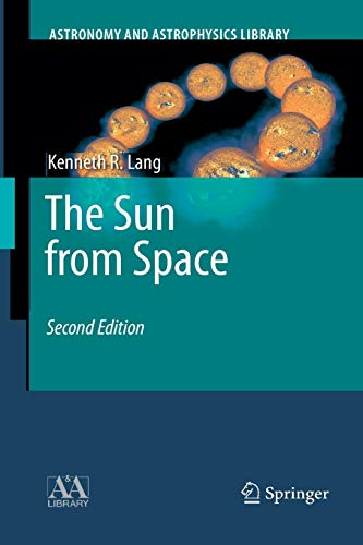 9783662495971: The Sun from Space (Astronomy and Astrophysics Library)