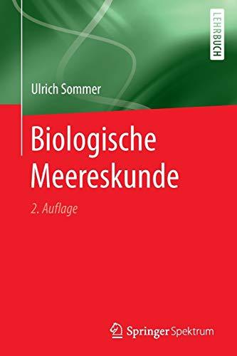 Biologische Meereskunde: Sommer, Ulrich (Author)