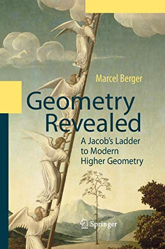 9783662501221: Geometry Revealed: A Jacob's Ladder to Modern Higher Geometry