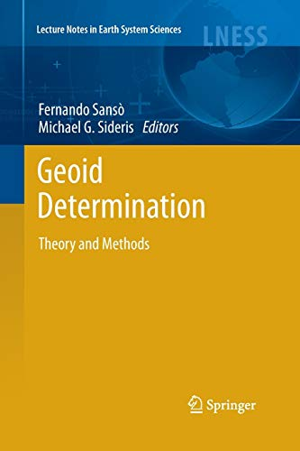 9783662501535: Geoid Determination: Theory and Methods (Lecture Notes in Earth System Sciences)