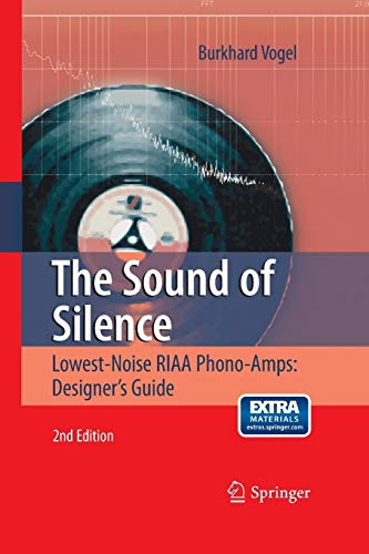 9783662501597: The Sound of Silence: Lowest-Noise RIAA Phono-Amps: Designer's Guide