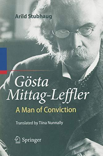 9783662501764: Gösta Mittag-Leffler: A Man of Conviction