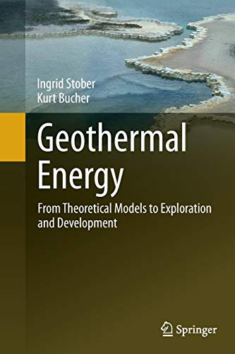 9783662501931: Geothermal Energy: From Theoretical Models to Exploration and Development