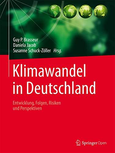 9783662503966: Klimawandel in Deutschland: Entwicklung, Folgen, Risiken und Perspektiven (German Edition)