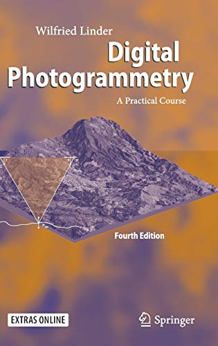 Digital Photogrammetry: A Practical Course: Includes 3-d Glasses