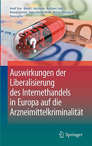 9783662505038: Auswirkungen der Liberalisierung des Internethandels in Europa auf die Arzneimittelkriminalität