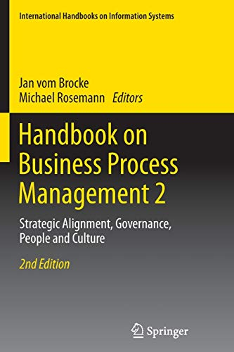 9783662505601: Handbook on Business Process Management 2: Strategic Alignment, Governance, People and Culture (International Handbooks on Information Systems)