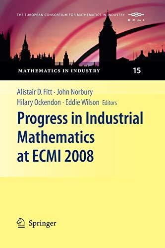9783662505960: Progress in Industrial Mathematics at ECMI 2008 (Mathematics in Industry / The European Consortium for Mathem)