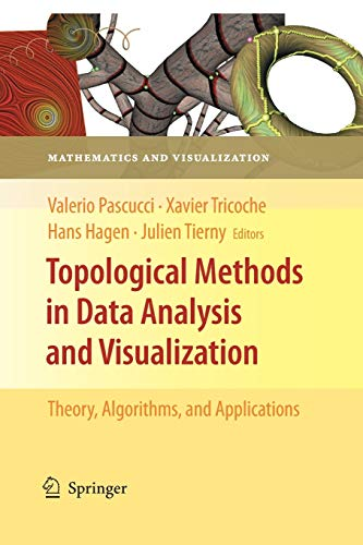 9783662506042: Topological Methods in Data Analysis and Visualization: Theory, Algorithms, and Applications (Mathematics and Visualization)