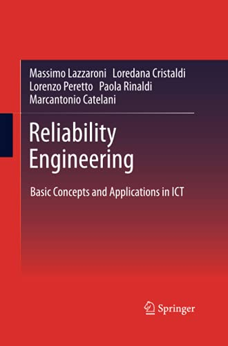 9783662507186: Reliability Engineering: Basic Concepts and Applications in ICT