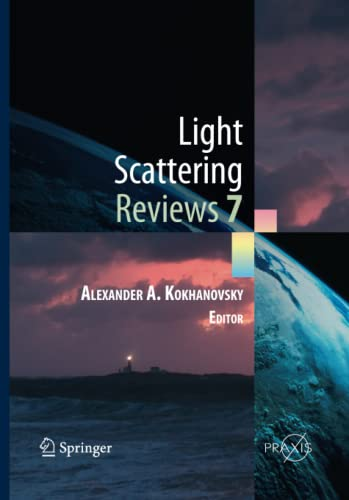Light Scattering Reviews 7: Radiative Transfer and Optical Properties of Atmosphere and Underlying ...