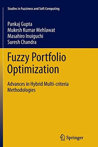 9783662508565: Fuzzy Portfolio Optimization: Advances in Hybrid Multi-criteria Methodologies (Studies in Fuzziness and Soft Computing)