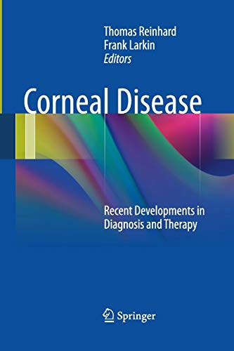 9783662508985: Corneal Disease: Recent Developments in Diagnosis and Therapy