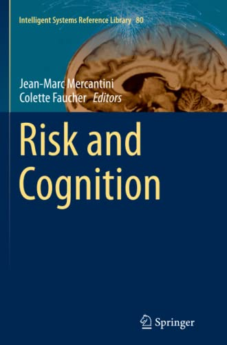 Risk and Cognition (Intelligent Systems Reference Library): Springer