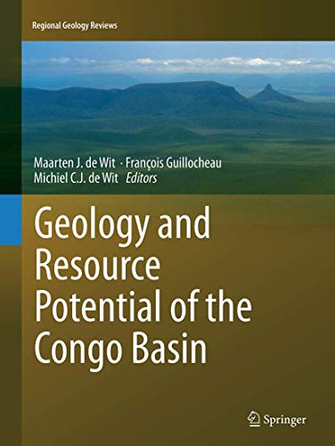 9783662509517: Geology and Resource Potential of the Congo Basin (Regional Geology Reviews)