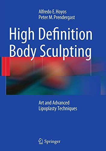 9783662509746: High Definition Body Sculpting: Art and Advanced Lipoplasty Techniques