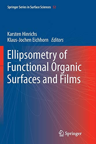 9783662510209: Ellipsometry of Functional Organic Surfaces and Films (Springer Series in Surface Sciences)