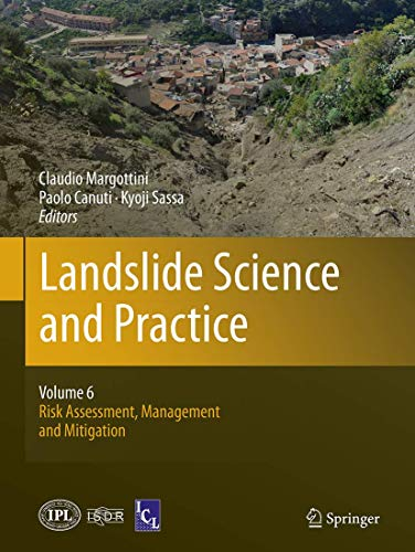 9783662510315: Landslide Science and Practice: Volume 6: Risk Assessment, Management and Mitigation