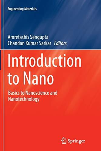 9783662510537: Introduction to Nano: Basics to Nanoscience and Nanotechnology (Engineering Materials)